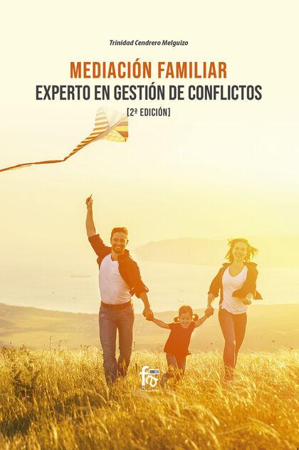 Mediación Familiar. Experto En Gestión De Conflictos (2a Edición)