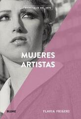 Esenciales arte. Mujeres artistas