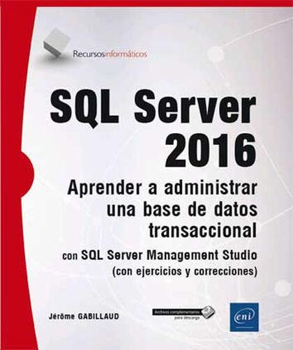 SQL Server 2016 - Aprender a administrar