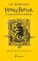 Harry Potter Y El Prisionero De Azkaban. (Edición Hufflepuff Del 2 0º Aniversario) (Harry Potter 3)