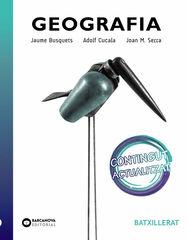 GEOGRAFIA 2n BATXILLERAT Barcanova Text 9788448951504