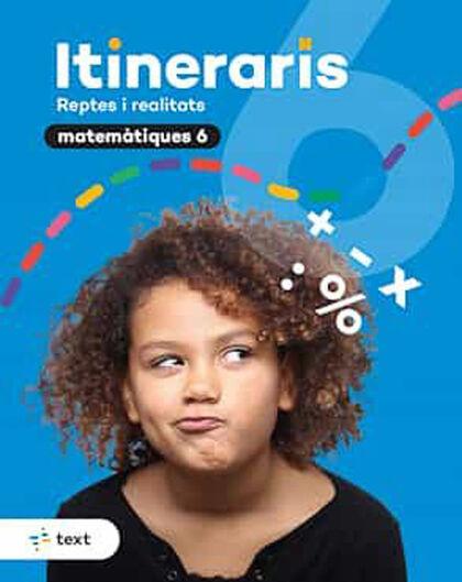 ITINERARIS MATEMÀTIQUES 6 Text 9788441233157