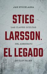 Stieg Larsson, El Legado