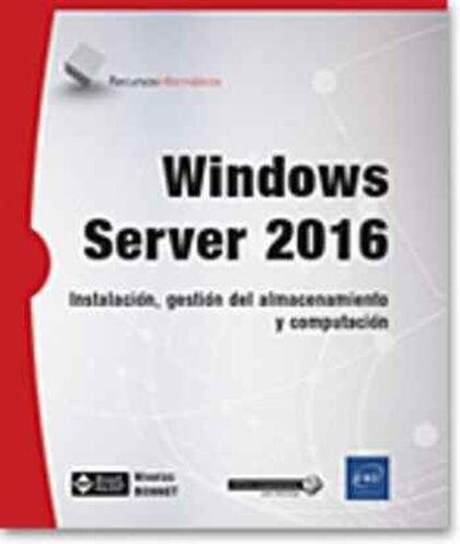 Windows Server 2016 - Instalación, gesti