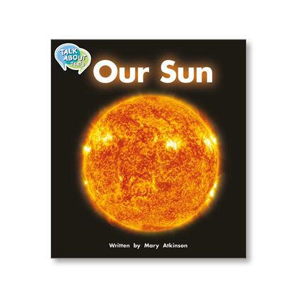 TA L14 OUR SUN Macmillan 9781420240689