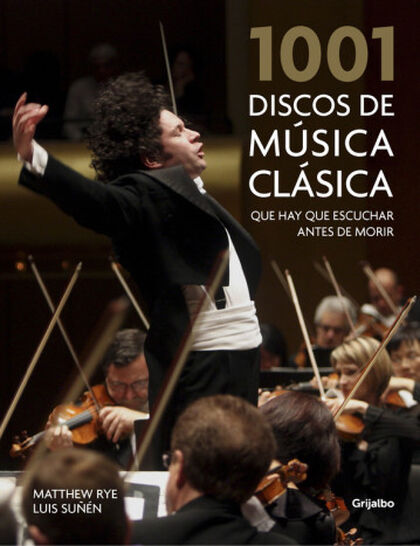 1001 discos de música clásica que hay qu