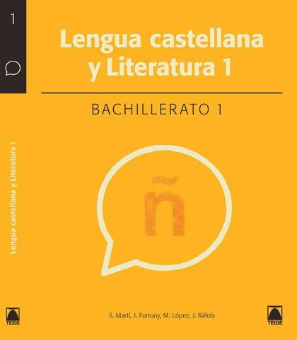 LENGUA CASTELLANA Y LITERATURA 1º BACHILLERATO Teide Text 9788430753420