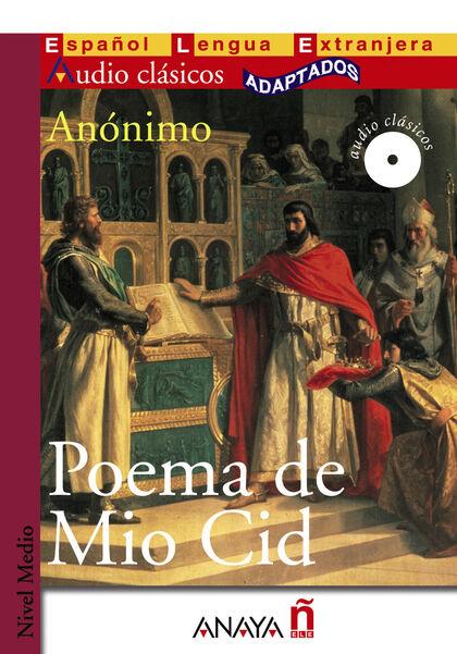 ANE ELE CA MED/Poema Mio Cid Anaya ELE 9788466764391