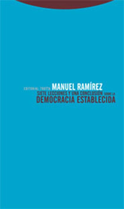 Siete lecciones y una conclusión sobre la democracia establecida