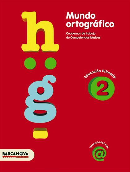 MUNDO ORTOGRÁFICO 2n PRIMÀRIA Barcanova Quaderns 9788448925413
