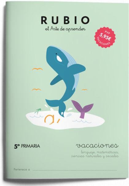 VACACIONES 5º PRIMARIA Rubio 9788415971658