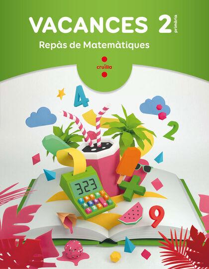 VACANCES 2 MATEMÀTIQUES Cruïlla 9788466144339