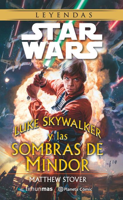Star Wars Luke Skywalker y las sombras de Mindor (novela)