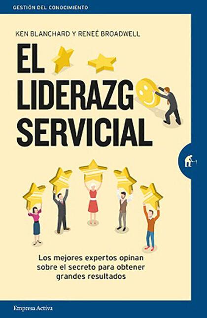 LIDERAZGO SERVICIAL, EL