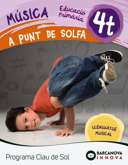 MÚSICA A PUNT DE SOLFA 4RT PRIMÀRIA Barcanova Text 9788448944759