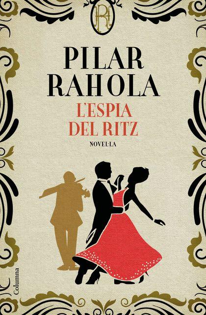 L'espia Del Ritz