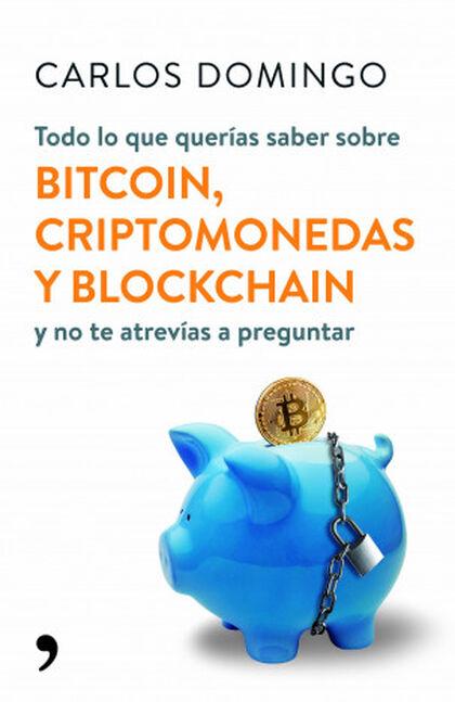 Todo lo que querías saber sobre bitcoin,