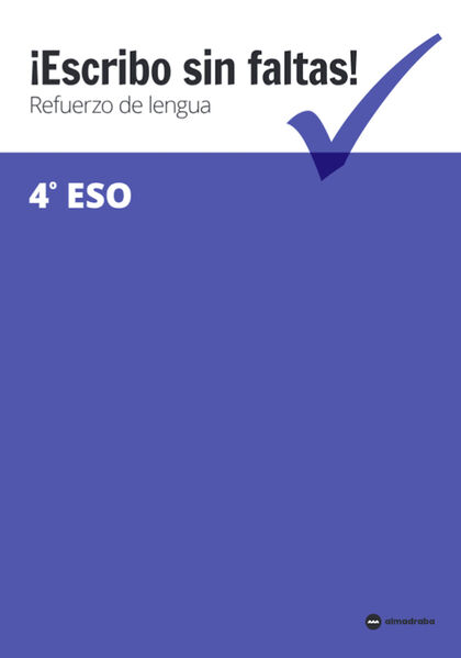 ESCRIBO SIN FALTAS ESO 4 Almadraba 9788417563127