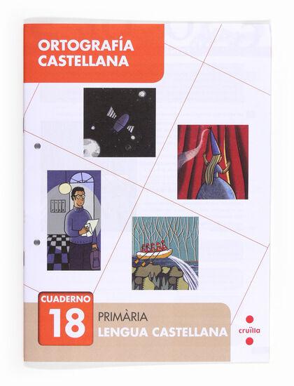ORTOGRAFÍA CASTELLANA 18 Cruïlla 9788466133166