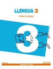 LLENGUA (3) APRENDRE CRÉIXER 3r PRIMÀRIA Anaya Text 9788467848755