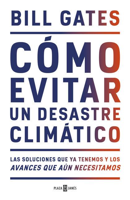 Cómo evitar un desastre climático