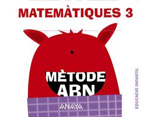 MATEMÀTIQUES ABN3 PACK INFANTIL 5 ANYS Anaya Text 9788467836561
