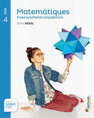 Matemàtiques-ACAD/Resol/16 ESO 4 Santillana Text 9788468001197