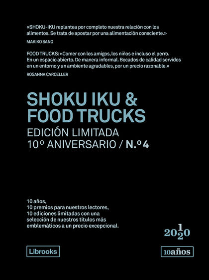 Shoku Iku & Food Trucks. Edición Limitada 10ºaniversario Nº4