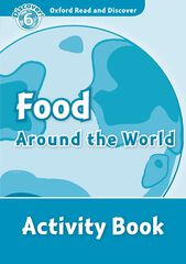 FOOD AROUND THE WORLD/ACTIVITY Oxford LG 9780194645676