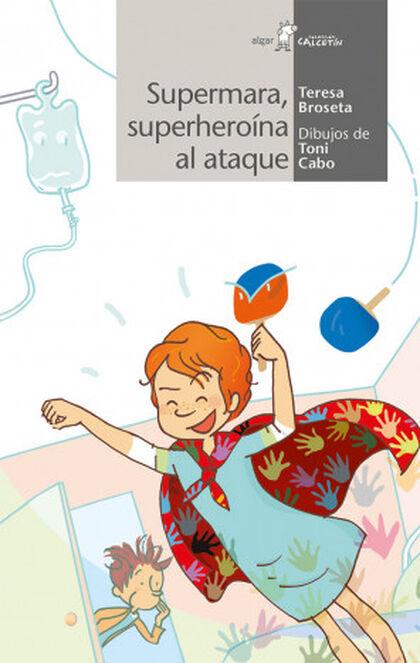 Superheroína al ataque. Supermara 2