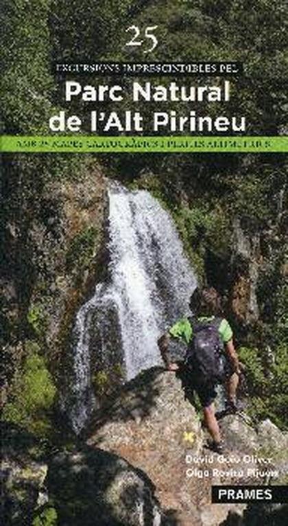 Parc natural Alt Pirineu: 25 excursions