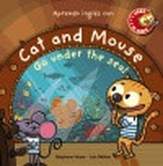 Cat and Mouse, Go under the sea!