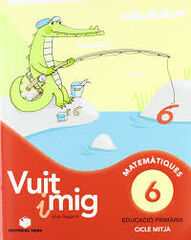 MATEMÀTICA VUIT I MIG 1 6 PACK 3r PRIMÀRIA Teide Text 9788430779994
