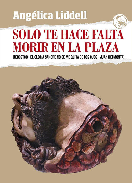 Solo Te Hace Falta Morir En La Plaza