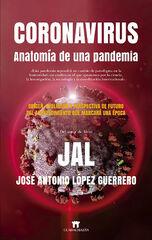 Coronavirus. Anatomía de una pandemia