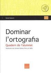 DOMINAR L'ORTOGRAFIA/14 Boira 9788415218630