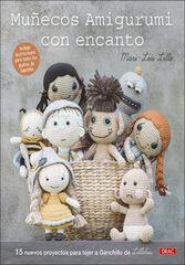 Muñecos amigurumi con encanto. 15 nuevos proyectos para tejer a ganchillo de Lilleliis