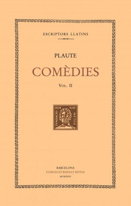 Comèdies, vol. II: La comèdia de l'olla.