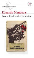 Los soldados de Cataluña (La verdad sobr