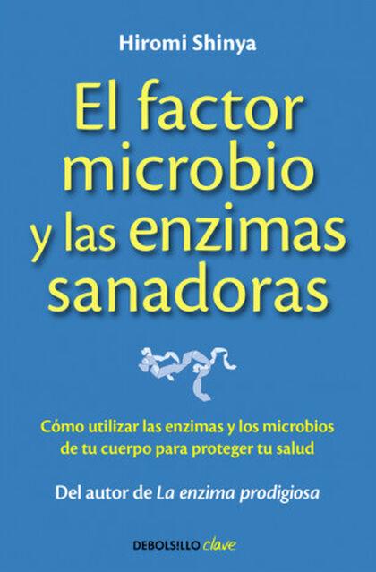 El factor microbio y las enzimas sanador