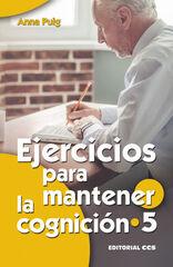 EJERCICIOS PARA MANTENER LA COGNICIÓN 5