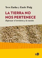 TIERRA NO NOS PERTENECE, LA
