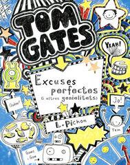 Tom Gates. Excuses perfectes (i altres genialitats)