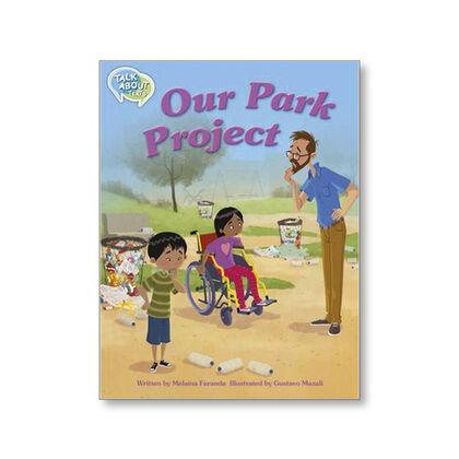 TA L18 OUR PARK PROJECT Macmillan 9781420240832