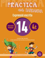 PRACTICA AMB BARCANOVA 14. EXPRESSIÓ ESCRITA Barcanova Quaderns 9788448948337