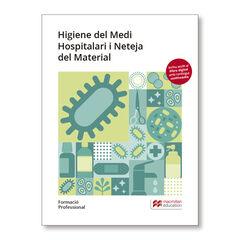 HIGIENE MEDI HOSPITALARI I NETEJA 2019 Macmillan-Text 9788417218744