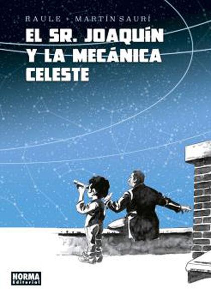 El señor Joaquin y la mecánica celeste