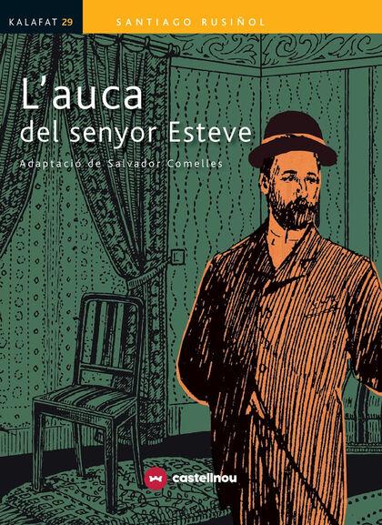 L'AUCA DEL SENYOR ESTEVE Castellnou 9788417406011