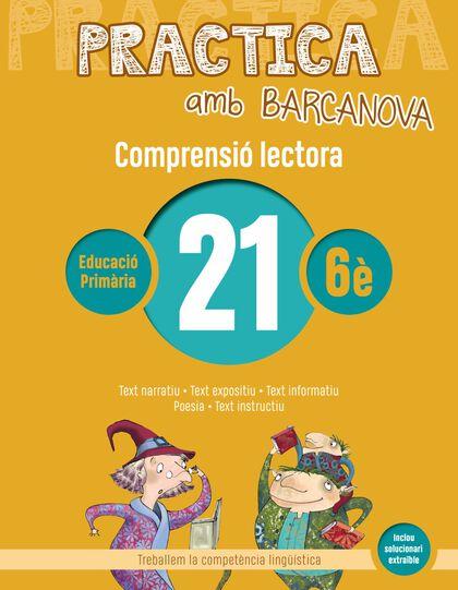 PRACTICA AMB BARCANOVA 21. COMPRENSIÓ LECTORA Barcanova Quaderns 9788448948641