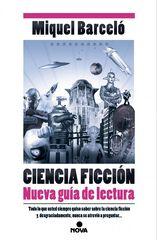 Ciencia Ficción. Nueva guía de lectura